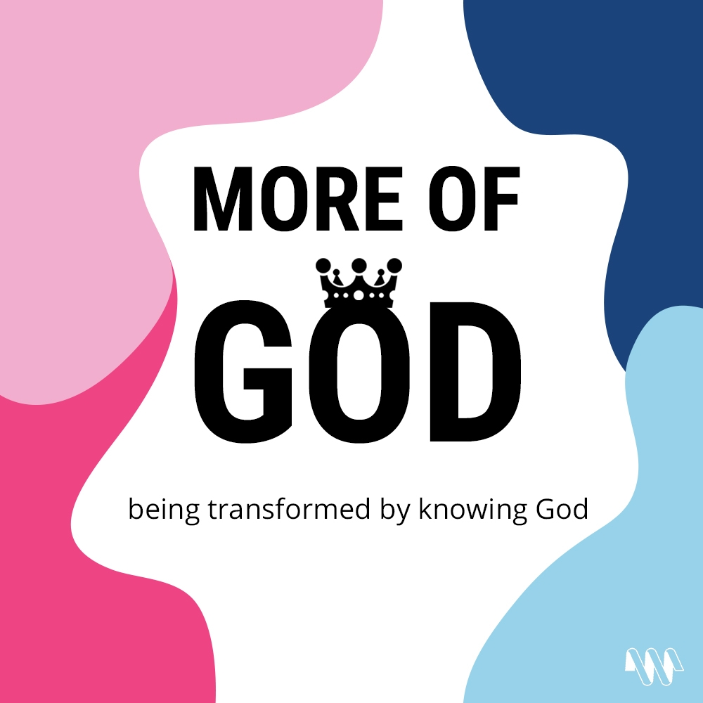 More of God